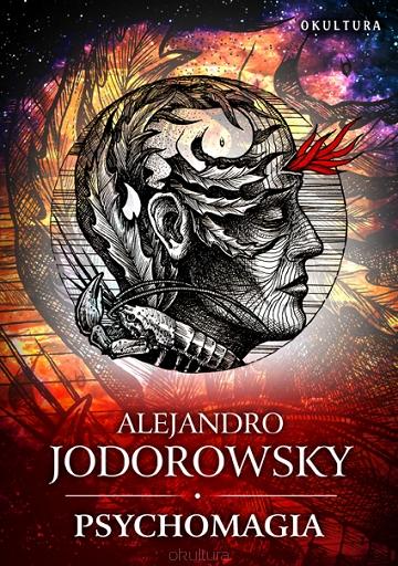 Alexandro Jodorowsky - Psychomagia